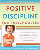img - for Positive Discipline for Preschoolers: For Their Early Years--Raising Children Who are Responsible, Respectful, and Resourceful (Positive Discipline Library) book / textbook / text book