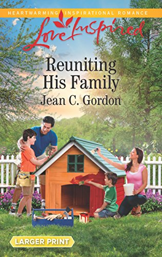 Books : Reuniting His Family (Love Inspired)