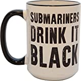 Mug - Submariners Drink It -  Nautilus Ships Store