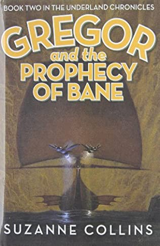 book cover of Gregor and the Prophecy of Bane