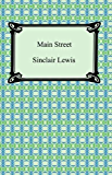 Main Street [with Biographical Introduction]