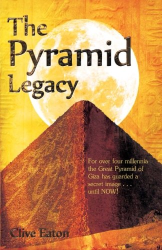 Book: The Pyramid Legacy by Clive Eaton