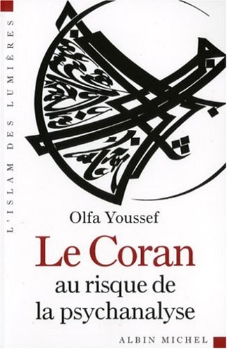 Coran Au Risque de La Psychanalyse (Le) (Collections Spiritualites) (French Edition)