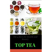 The 4 Best For Health And Beauty Top Tea