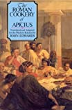 The Roman Cookery Of Apicius by John Edwards (2009-04-13)