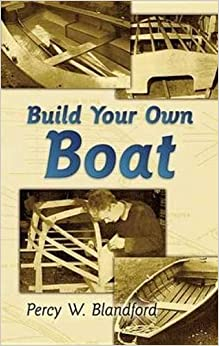 Build Your Own Boat (Dover Books on Woodworking and Carving)