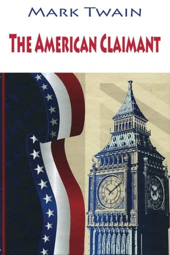 Read Online The American Claimant PDF