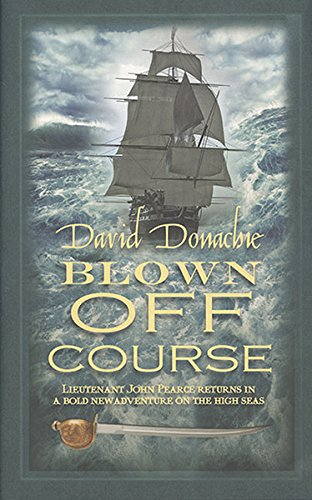 Download Blown Off Course (The John Pearce Naval Series) pdf