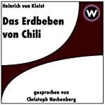 Das Erdbeben in Chili | Heinrich von Kleist