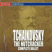 Tchaikovsky: The Nutcracker: Complete Ballet