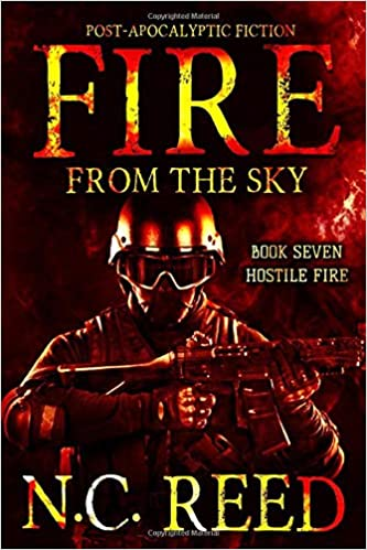 Fire From the Sky: Hostile Fire: Amazon.es: Reed, N.C.: Libros en ...