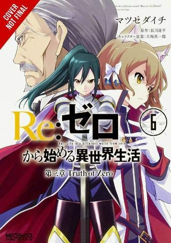 Re:ZERO -Starting Life in Another World-, Chapter 3: Truth of Zero, Vol. 6 (manga) (Re:ZERO -Starting Life in Another World-, Chapter 3: Truth of Zero Manga) (English Edition)