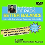 Joel Harper's BETTER BALANCE Workout DVD starring Dr. Mehmet Oz and Joel Harper