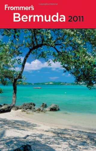 Frommer's Bermuda 2011 (Frommer's Complete Guides)