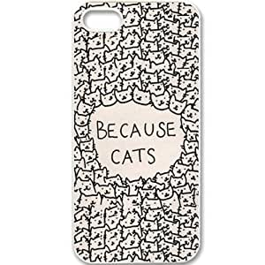 S9Q Because Cats Animal Cat Cartoon Retro Vintage Funny Patterned Hard Back Case Cover Skin For Apple iPhone 5 5G 5S Style B