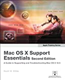 Mac OS X Support Essentials, Kevin M. White, 0321489810