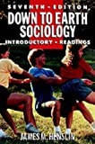 Down to Earth Sociology, James M. Henslin, 0029146658