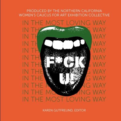 Read Online F*ck U! In the Most Loving Way PDF