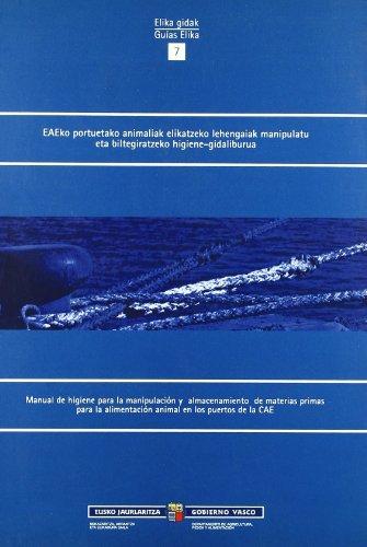 Descargar Libro Eaeko Portuetako Animaliak Elikatzeko Lehengaiak Manipula Desconocido