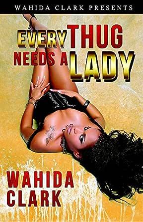 Every thug needs a lady book