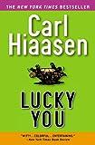 Lucky You, Carl Hiaasen, 0446695653