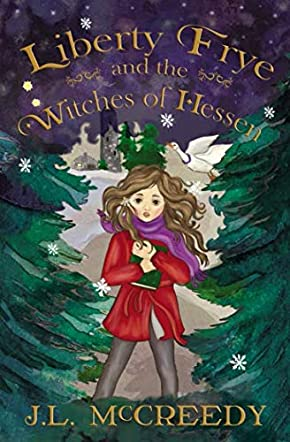 Liberty Frye and the Witches of Hessen