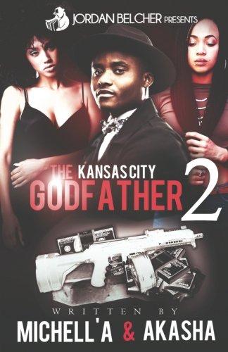 The Kansas City Godfather 2 (Volume 2)