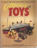 Collecting Toys, Richard O'Brien, 0896890945