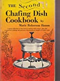 img - for The Second Chafing Dish Cookbook book / textbook / text book