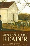 A Jesse Stuart Reader, Jesse Stuart, 1931672245