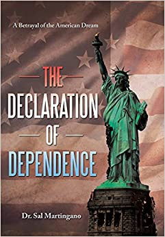 Book The Declaration of Dependence: A Betrayal of the American Dream