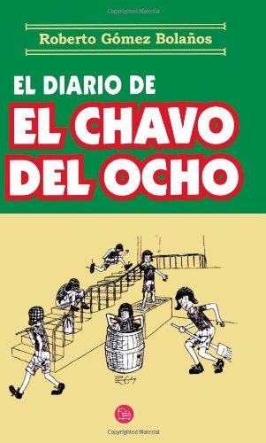 El Diario de el Chavo del Ocho by Brand: punto de lectura