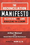 img - for The Reconciliation Manifesto: Recovering the Land, Rebuilding the Economy book / textbook / text book