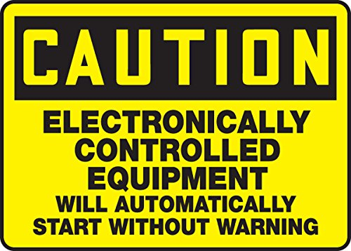 olled Equipment Will Automatic 10X14 .125 Polycarbonate Sign (Danger Automatic Start Equipment)