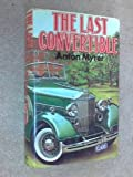 img - for The Last Convertible by Anton Myrer (1978-09-25) book / textbook / text book