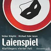 Laienspiel (Kommissar Kluftinger 4) | Volker Klüpfel, Michael Kobr