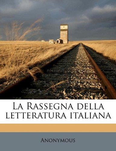 Read Online La Rassegna della letteratura italian, Volume 14 (Italian Edition) pdf