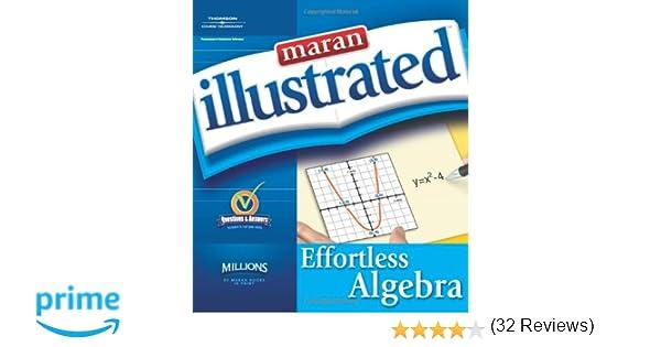 Maran Illustrated Effortless Algebra: maranGraphics Development ...