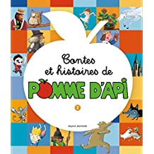 CONTES ET HISTOIRES DE POMME D'API T.02