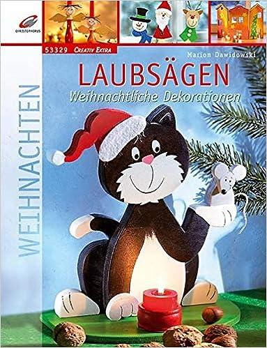 Laubsägen Weihnachtliche Dekorationen Creativ Extra