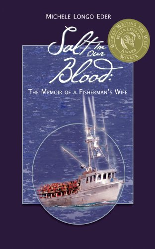 Salt In Our Blood: The Memoir of a Fisherman's Wife