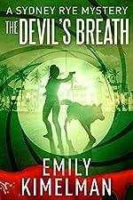 THE DEVIL'S BREATH (A Sydney Rye Mystery, 5) (The Sydney Rye Series)