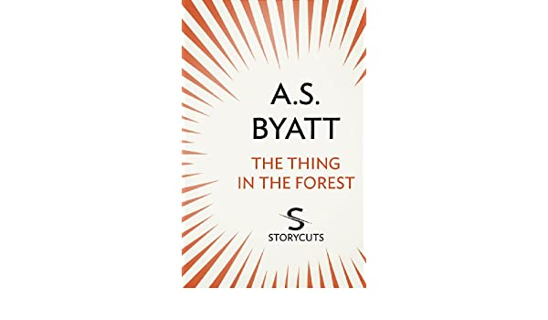 The Thing In The Forest Storycuts Kindle Edition By A S