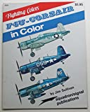F-4U Corsair in Color, J. Sullivan, 0897471202