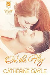 On the Fly (Portland Storm Book 2)