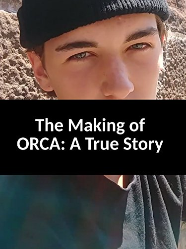The Making of Orca: A True Story / Amazon Video