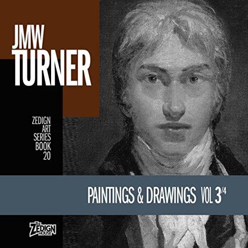 Download JMW Turner - Paintings & Drawings Vol 3 (Zedign Art Series) pdf epub