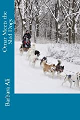 Omar Meets the Sled Dogs Paperback