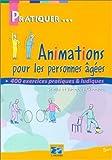 Animations pour les personnes âgées de J. Choque (23 mai 2000) Broché