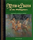 Myths and Legends of the Philippines, Marlene P. Aguilar, 9719193948